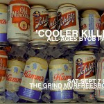 Cooler Killer event flyer. Layout by Cliff Cobain
